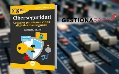Mónica Valle, autora del GuíaBurros: Ciberseguridad, en Primera Hora 2