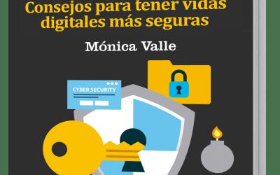 ¡Ya disponible el GuíaBurros: Ciberseguridad, de Mónica Valle!