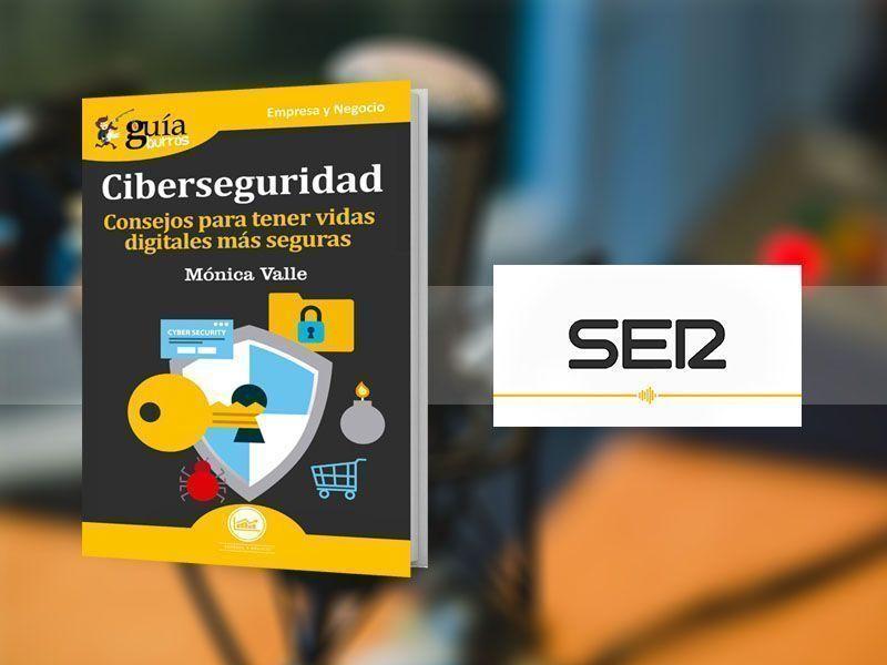 Mónica Valle con su «GuíaBurros: Ciberseguridad» en «Hoy por hoy», en La Ser