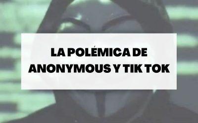 ¿Cuál es el motivo por el que pide Anonymous borrar Tik Tok?